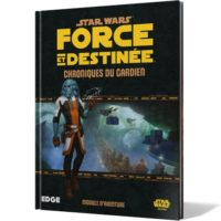 Star Wars Force et Destinée - Chroniques du Gardien